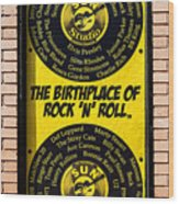 Birthplace Of Rock N Roll Wood Print