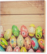 Colorful Hand Painted Easter Eggs On Wood Wood Print