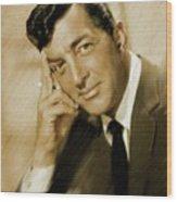 Dean Martin, Actor, Crooner Wood Print