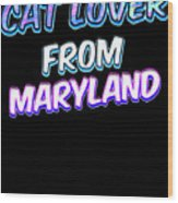 Dog Lover From Maryland Wood Print