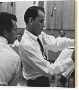 Frank Sinatra And Dean Martin At Capitol Records Studios 1958. Wood Print