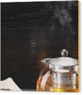 Gunpowder Green Tea In Glass Teapot Wood Print