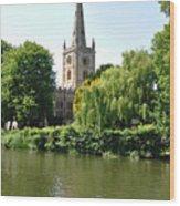 Holy Trinity Church At Stratford-upon-avon Wood Print