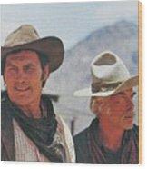 Jack Palance And Lee Marvin Monte Walsh Set Old Tucson Arizona 1969 Wood Print