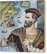 Jacques Cartier (1491-1557) Wood Print