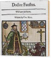Marlowes Doctor Faustus Wood Print