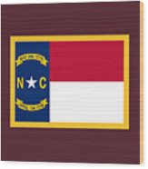 North Carolina Flag. Wood Print