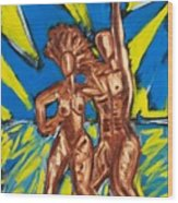 2 Nude Dancers Wood Print