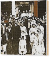 Pancho Villa's Wedding To Luz Corral On May 29 1911-2013 Wood Print