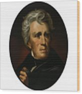 President Andrew Jackson - Four Wood Print