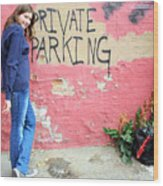 Private Parking. Wood Print