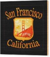 San Francisco California Golden Gate Design Wood Print