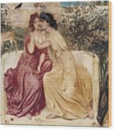 Sappho And Erinna In A Garden At Mytilene Wood Print