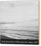 Sunrise, Holly Beach, Now Wildwood, New Jersey, 1907 Wood Print