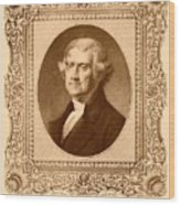 Thomas Jefferson Wood Print by War Is Hell Store