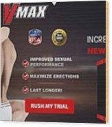 Vmax Male Enhancement Wood Print
