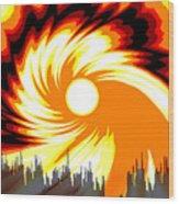 205 - Poster Climate Change  2 ... Burning Summer  Sun  Wood Print