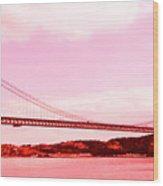 25 De Abril Bridge In Crimson Wood Print