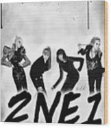 2ne1 Korean Pop Power Wood Print by Kenal Louis