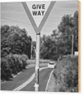 Bilingual English And Welsh Give Way Sign Anglesey Wales Uk Wood Print