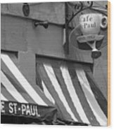 Cafe St. Paul - Montreal Wood Print