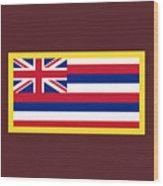 Hawaii Flag Wood Print