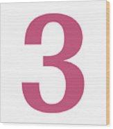 3 In Pink Typewriter Style Wood Print