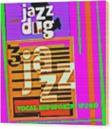3 Jazz Internet Music Poster Wood Print