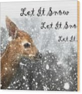 Let It Snow Wood Print