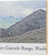 Mount Baker, Cascade Range, Washington State Wood Print