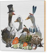 Thanksgiving Ducks Wood Print
