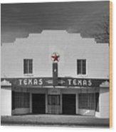 The Texas Theatre Of Bronte Texas Wood Print