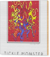 Tickle Monster Wood Print