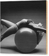 Woman On A Ball Wood Print