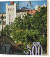 300 Years Of New Orleans Wood Print