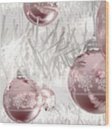 Rose Gold Christmas Baubels Wood Print
