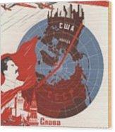 Stalin Soviet Propaganda Poster Wood Print