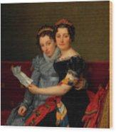 The Sisters Zenaide And Charlotte Bonaparte Wood Print