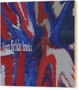 4th Of J Uly Wood Print