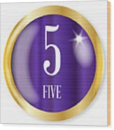 5 For Five Wood Print