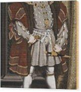 Portrait Of Henry Viii Wood Print