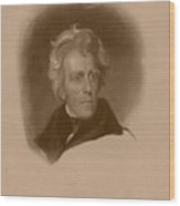 President Andrew Jackson Wood Print