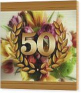 50th Anniversary Wood Print