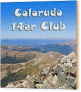 Hikers And Scenery On Mount Yale Colorado Wood Print