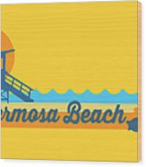 Hermosa Beach. Wood Print