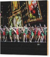 Radio City Rockettes New York City Wood Print