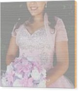Ashley's Quinceanera Wood Print
