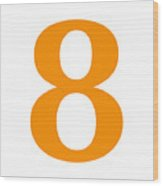 8 In Tangerine Typewriter Style Wood Print