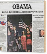 Presidential Campaign, 2008 Wood Print