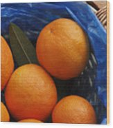 A Basket Of Oranges Wood Print